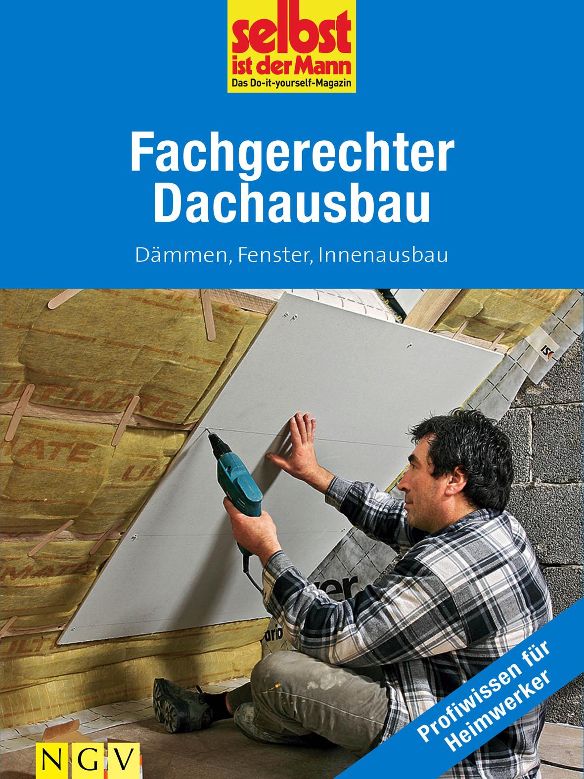Fachgerechter Dachausbau   NGV   Naumann & Göbel ...