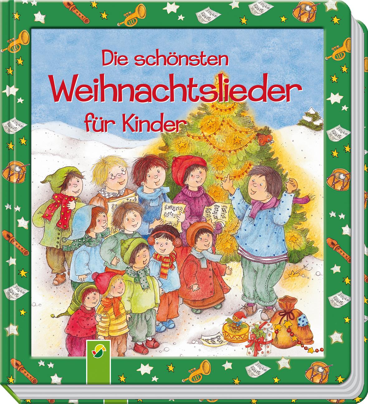 Die schönsten Weihnachtslieder für Kinder - Schwager & Steinlein ...