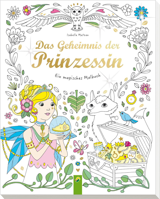 Das Geheimnis der Prinzessin - Schwager & Steinlein Verlag GmbH