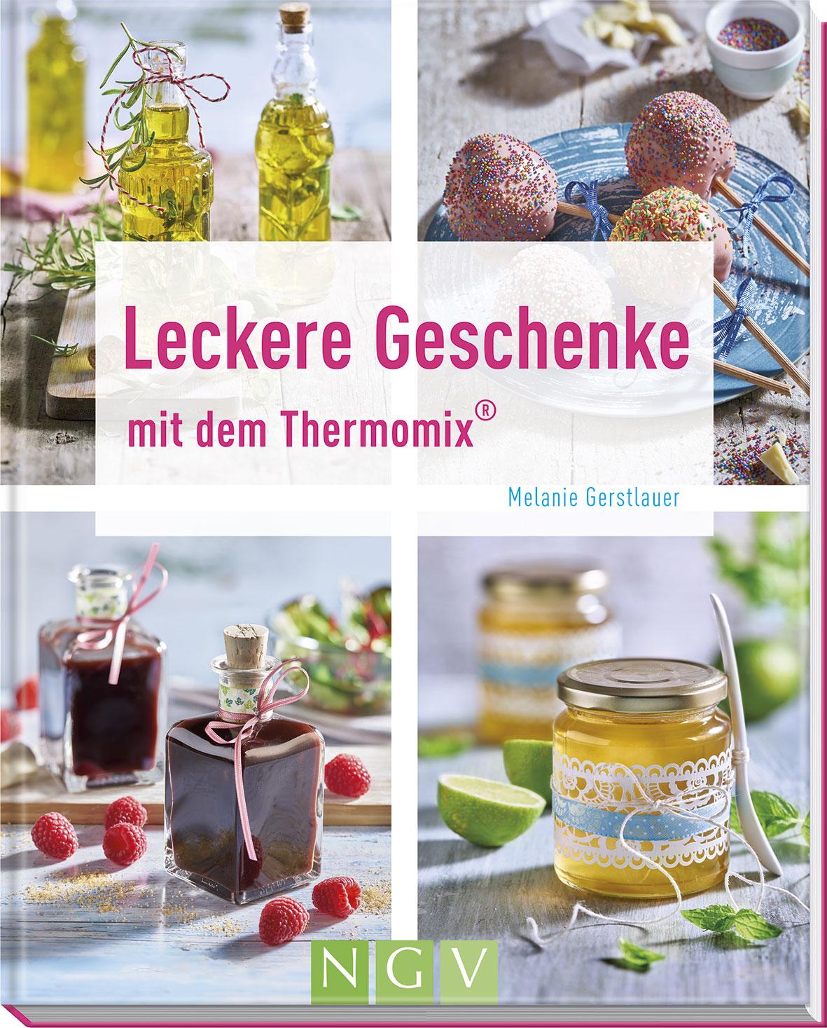 Leckere Geschenke mit dem Thermomix® - NGV - Naumann & Göbel ...